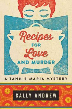 Recipes for Love and Murder cover